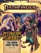 Pathfinder RPG 2nd Edition: Adventure Path #151: The Show Must Go On (Extinction Curse 1 of 6)
